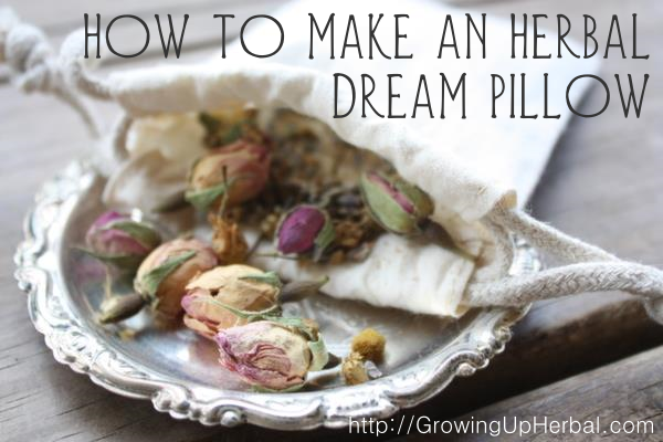 how to make an herbal dream pillow
