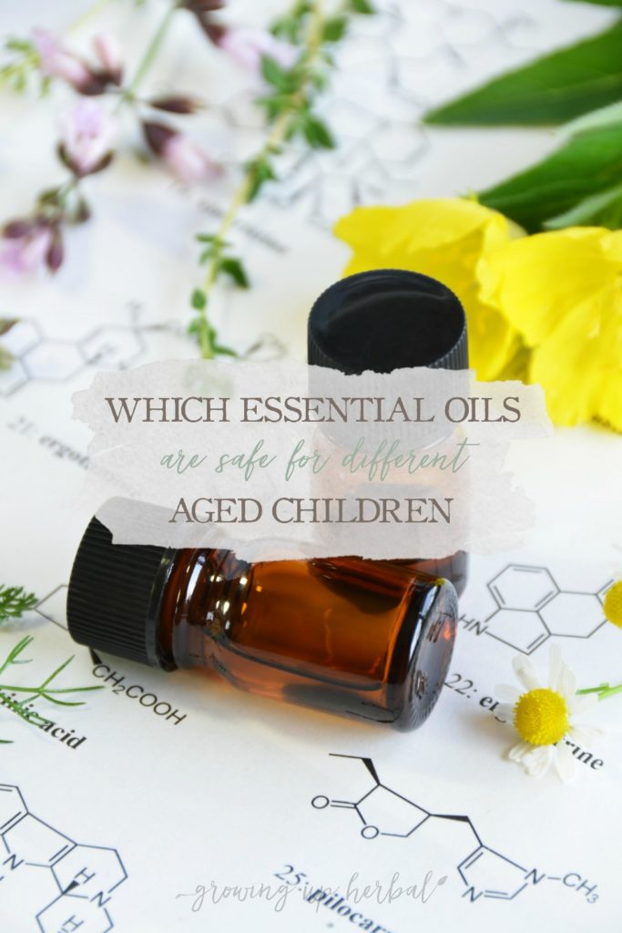 Which Essential Oils Are Safe For Different Aged Children | Growing Up Herbal | Learn which essential oils are safe for different aged children in this post!