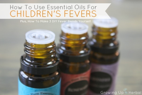 How To Use Essential Oils For Children's Fevers