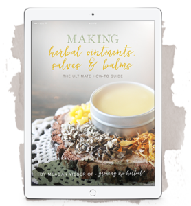 Making Herbal Ointments, Salves, and Balms: The Ultimate How-To Guide | by Meagan Visser of Growing Up Herbal