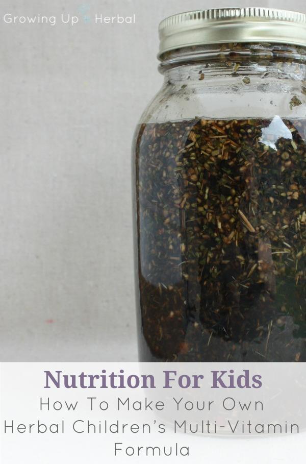 Make Your Own Herbal Children's Multi-Vitamin Formula