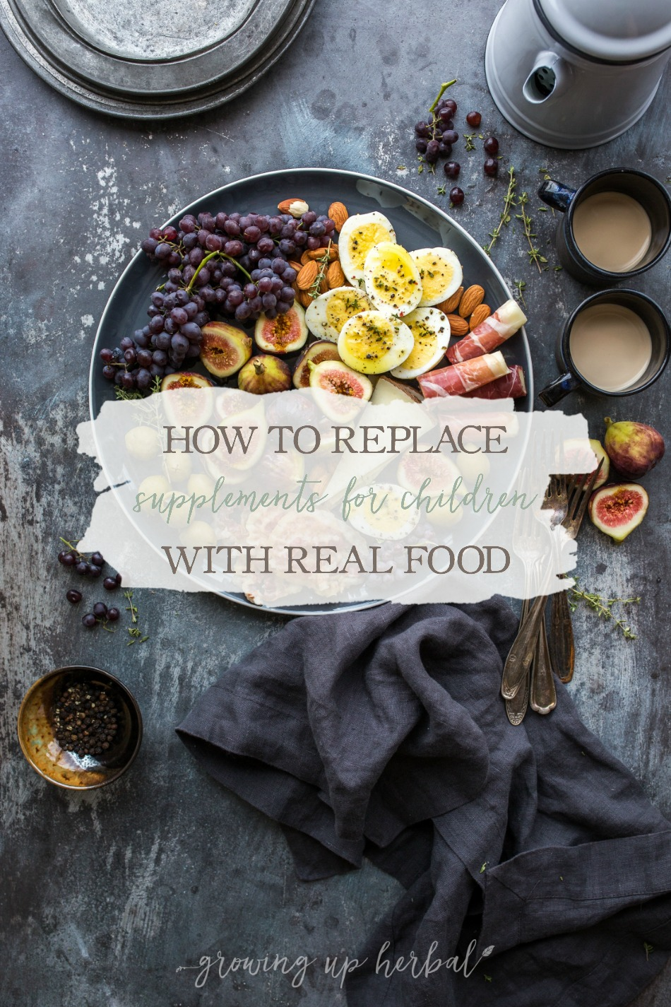 Nutrition For Kids: How To Replace Supplements For Children With Real Foods   Growing Up Herbal   Here's how to replace children's supplements with these healthy real foods!