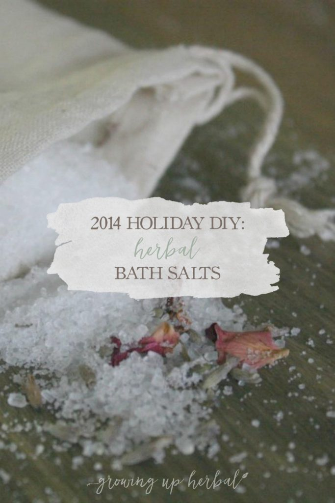 2014 DIY Holiday: Herbal Bath Salts | Growing Up Herbal | Three blends of herbal bath salts sure to make for a great handmade holiday gift!