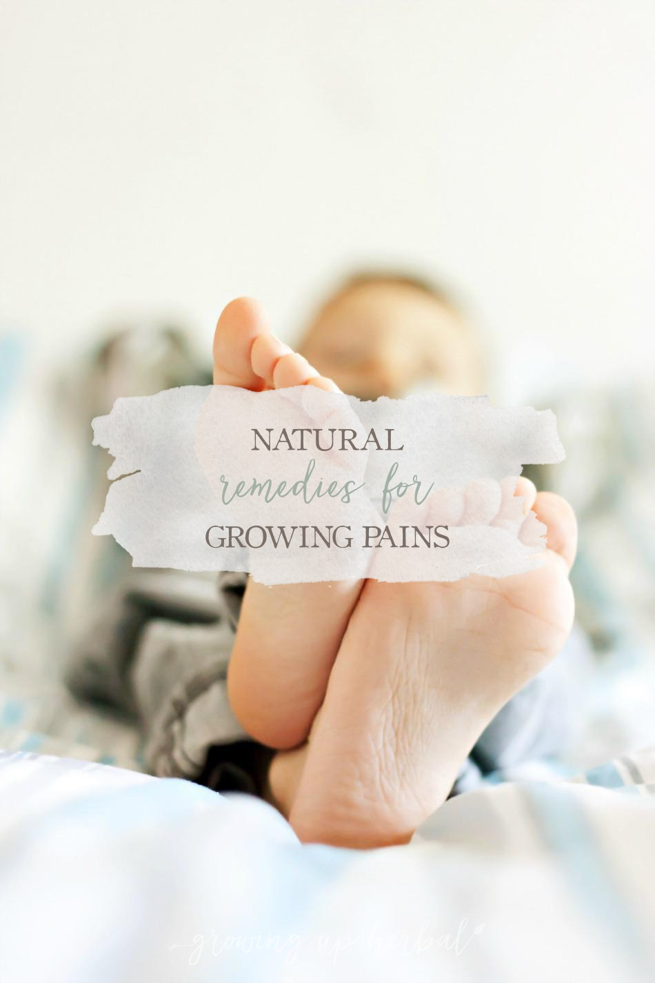 Natural Remedies For Growing Pains | Growing Up Herbal | Kids complaining of leg pain at night? Could be growing pains. Find out what could be causing it and get some natural remedies to help too!