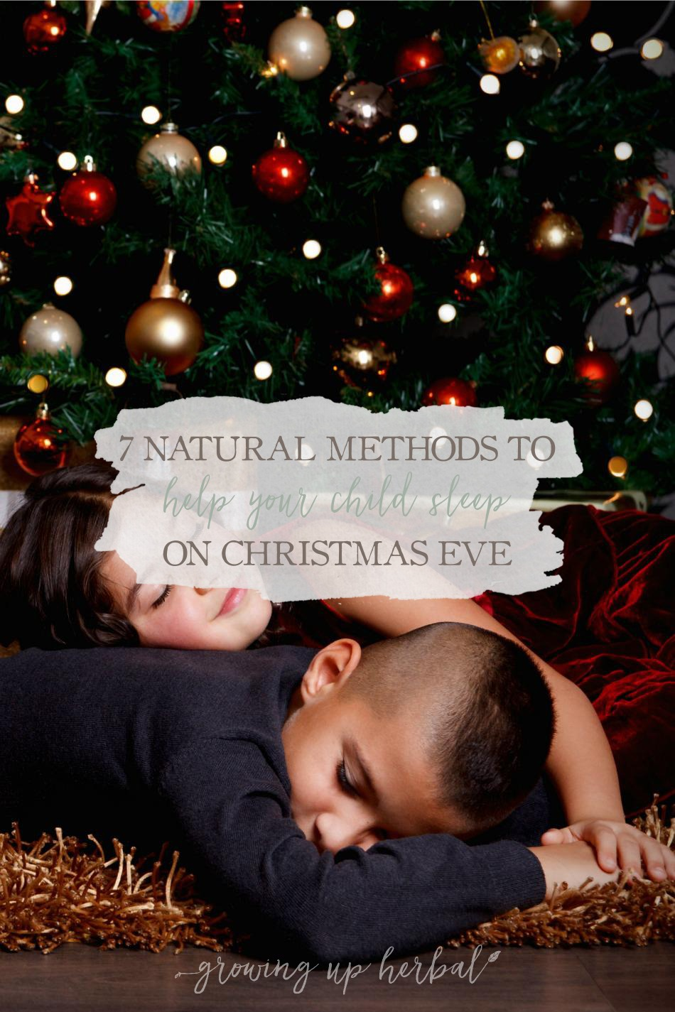 7 Natural Methods To Help Your Child Sleep On Christmas Eve | Growing Up Herbal | Are visions of sugarplums just too much for your little ones? Here are 7 ways you can help your child sleep on Christmas Eve naturally!