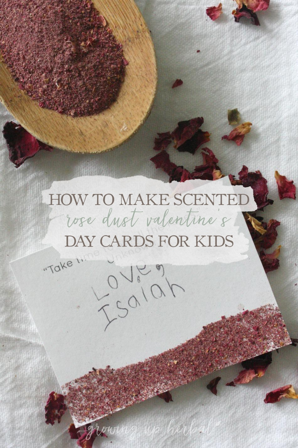 How To Make Scented Rose Dust Valentine's Day Cards For Children | Growing Up Herbal | Make DIY Valentine's Day cards with herbs and essential oils for loved ones this year!