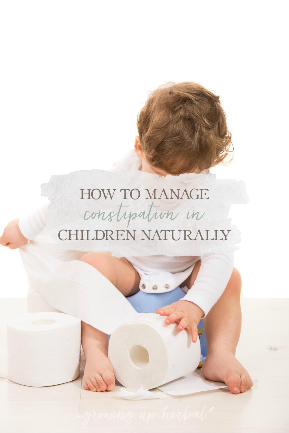 How To Manage Constipation In Children Naturally | Growing Up Herbal | Is your kiddo constipated? Here's how to manage it with natural methods.