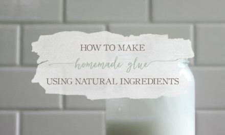 How To Make Homemade Glue Using Natural Ingredients