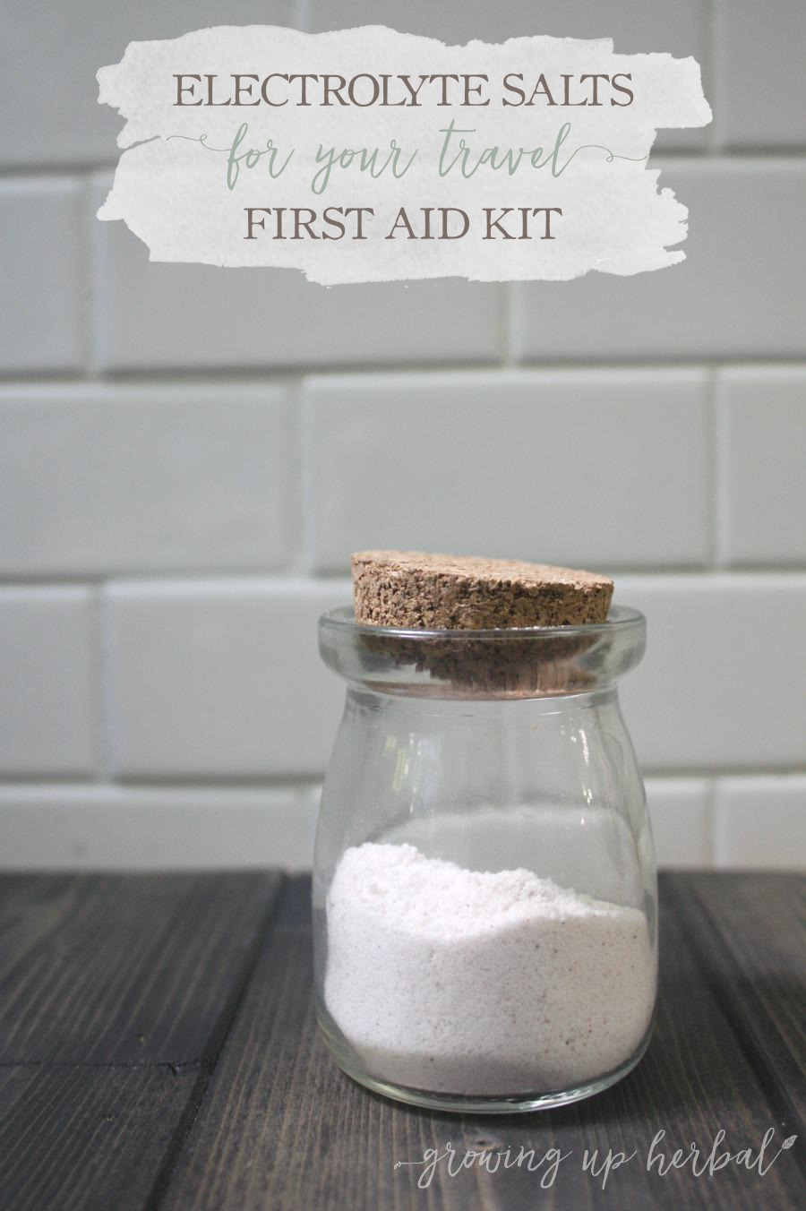 Electrolyte Salts For Your Travel First Aid Kit | Growing Up Herbal | Be prepared for stomach viruses when you're on the road. These electrolyte salts make homemade electrolyte drinks quick and easy!