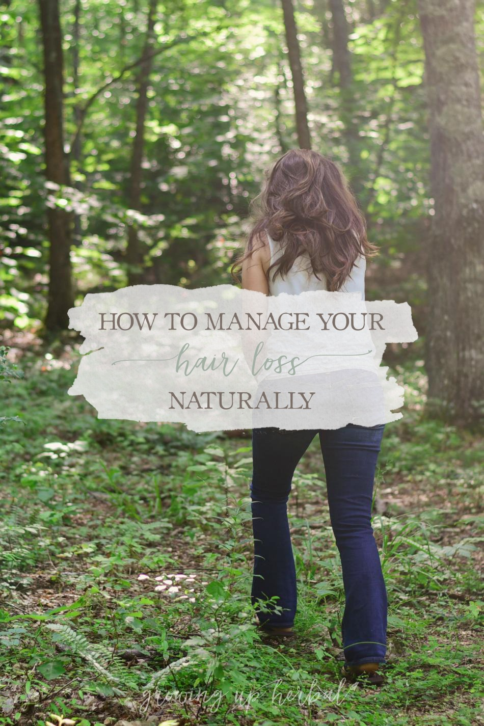 How To Manage Your Hair Loss Naturally | Growing Up Herbal | Have thinning hair or noticeable hair loss? There are things you can do to minimize and reverse hair loss, naturally! Get more info here!