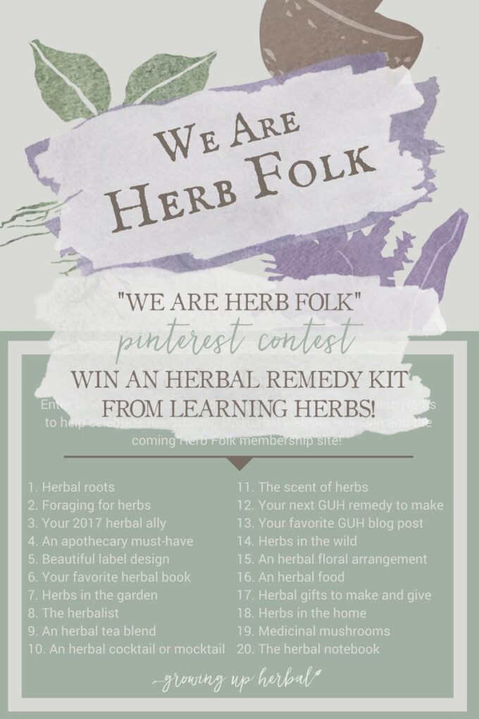 We Are Herb Folk: Enter My First-Ever Contest On Pinterest!   Growing Up Herbal   Join me in this fun Pinterest contest and win an Herbal Remedy Kit from Learning Herbs!