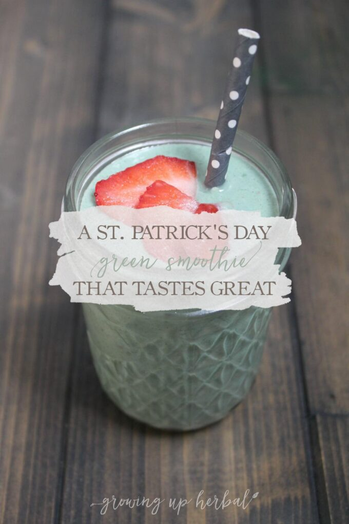 A St. Patrick's Day Green Smoothie That Tastes Great! | Growing Up Herbal | Looking for a way to make your St. Patrick's Day more festive? Give this tasty green smoothie a try!