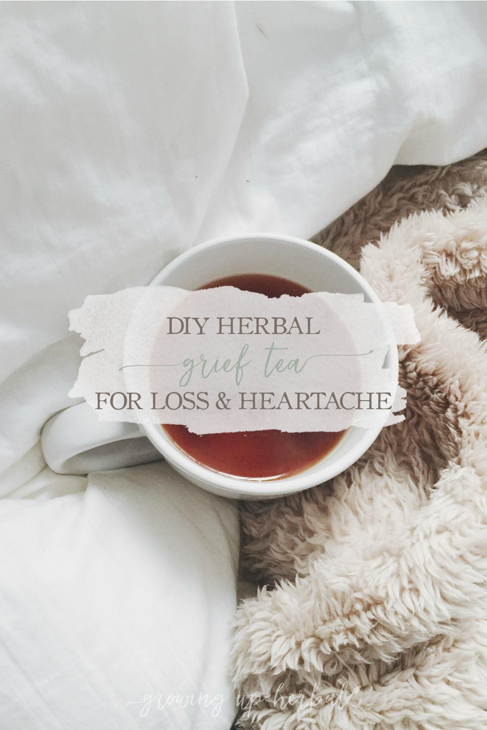 DIY Herbal Grief Tea For Loss & Heartache | Growing Up Herbal | Here's a recipe for a DIY herbal grief tea to support you or a loved one through loss and heartache.