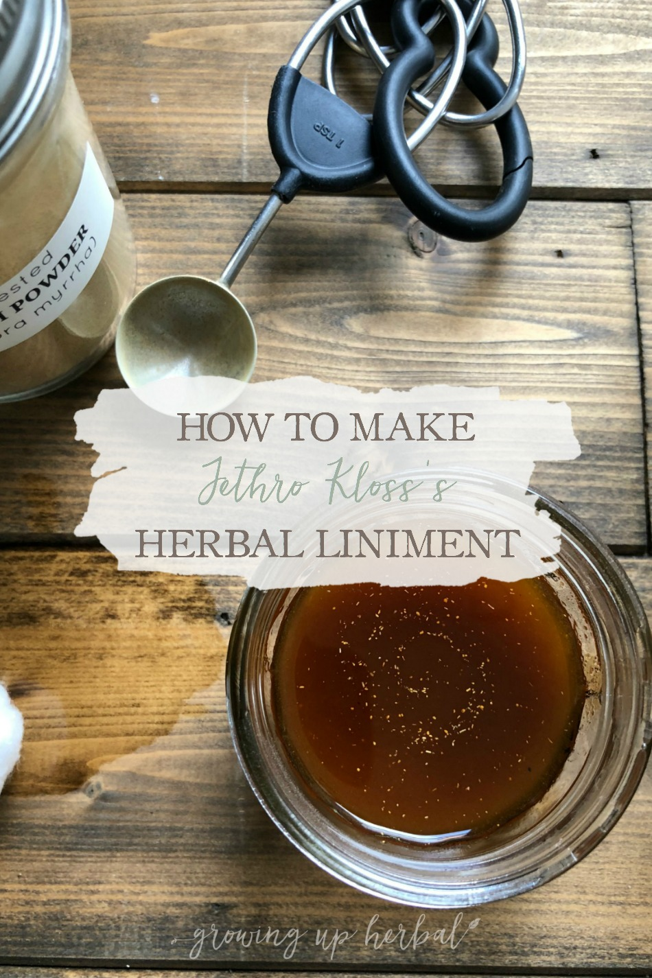 How To Make Jethro Kloss's Herbal Liniment   Growing Up Herbal   Here's a recipe for an external herbal disinfecting solution to include in your natural medicine cabinet!