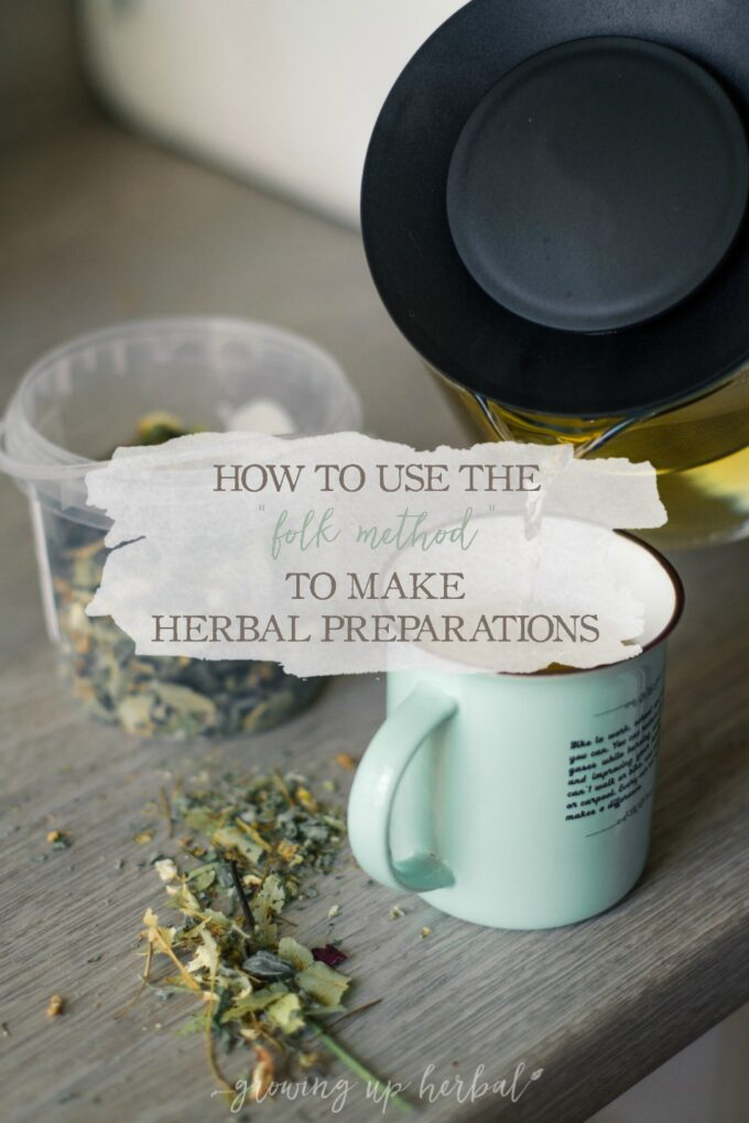 "How To Use The ""Folk Method"" To Make Herbal Preparations 