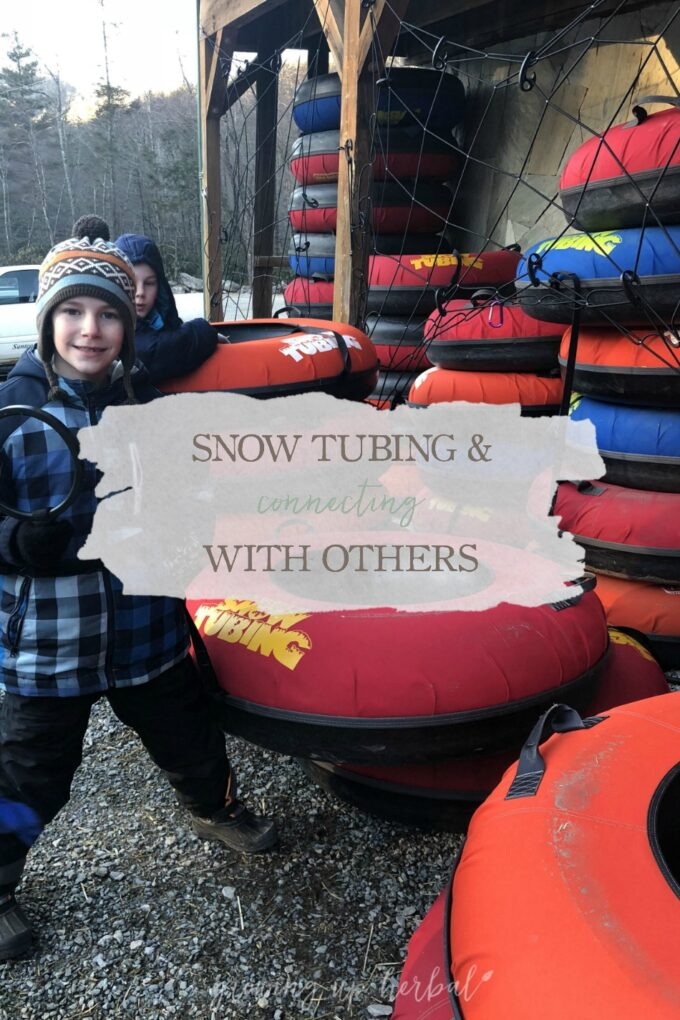 Snow Tubing & Connecting With Others   Growing Up Herbal   We recently took a trip to Jonas Ridge Snow Tubing Park to have some fun and connect with others OUTSIDE of the Internet. Read all about it!