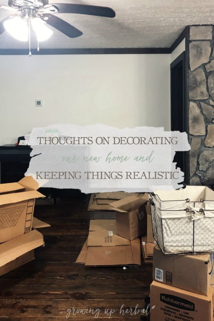 Thoughts On Decorating Our New Home & Keeping Things Realistic   Growing Up Herbal   I'm sharing some thoughts on the planning process I'm using to decorate my new home and how I'm staying realistic throughout the process. Check it out!